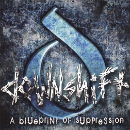 A blueprint of suppression by downshift on apple music a blueprint of suppression malvernweather Gallery