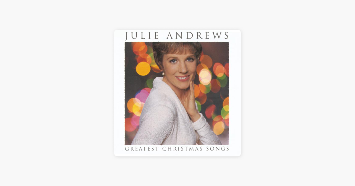 Greatest Christmas Songs by Julie Andrews on Apple Music