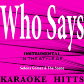 [Download] Who Says - Selena Gomez & The Scene