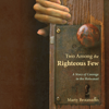Marty Brounstein - Two Among the Righteous Few: A Story of Courage in the Holocaust  artwork