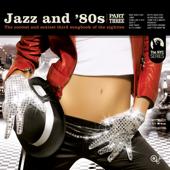 Jazz and 80s Vol. 3 (Bonus Track Version)