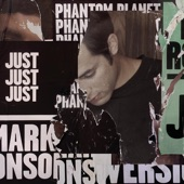 Mark Ronson - Just