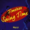 Timeless Swing Time Vol 2