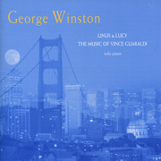 Linus & Lucy: The Music of Vince Guaraldi - George Winston - George Winston