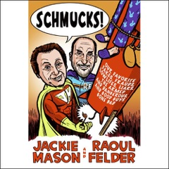 Schmucks!: Our Favorite Fakes, Frauds, Lowlifes, Liars, the Armed and Dangerous, and Good Guys Gone Bad (Abridged Nonfiction)
