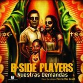 B-Side Players - Nuestras Demandas