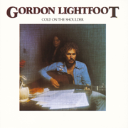 Cold On the Shoulder - Gordon Lightfoot - Gordon Lightfoot