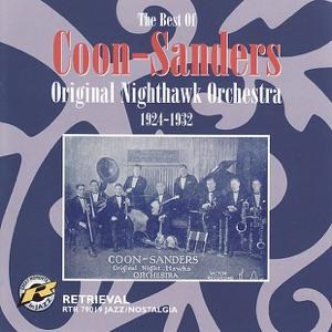 The Best of Coon-Sanders, 1924-1932