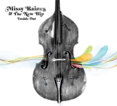 Missy Raines & the New Hip - Stop, Drop & Wiggle