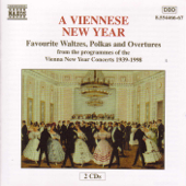 A Viennese New Year - Favorite Waltzes, Polkas and Overtures