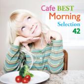 カフェ・ベスト・モーニング・セレクション・42
