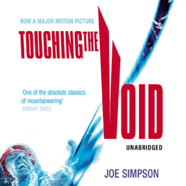 Touching the Void (Unabridged) audiobook