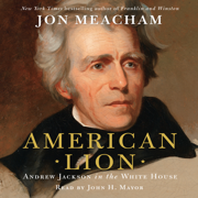 Download American Lion: A Biography of President Andrew Jackson Audio Book
