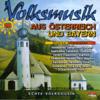 Volksmusik aus Österreich und Bayern - Various Artists