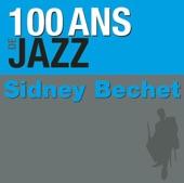 100 Ans de jazz : Sidney Bechet