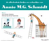 Allerleukste Liedjes En Verhaaltjes Van Annie Mg Schmidt