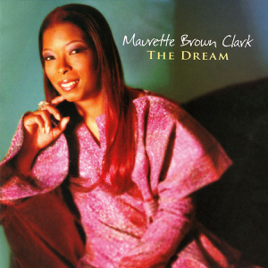 Maurette Brown Clark - The Dream