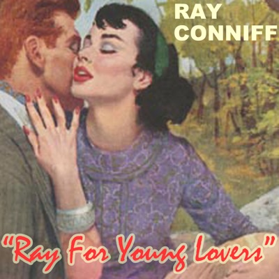 Ray For Young Lovers - Ray Conniff