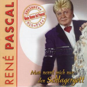 Rene Pascal - Man Nennt Mich Nur Den Schlagergott