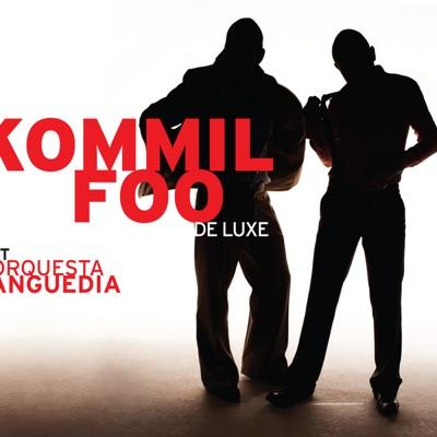 de Luxe - Kommil Foo