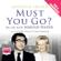 Antonia Fraser - Must You Go? (Unabridged)
