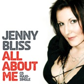 Jenny Bliss - All About Me