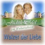 Judith & Mel im Walzerschritt: Walzer der Liebe - Judith & Mel - Judith & Mel