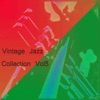 Vintage Jazz Collection Vol 5