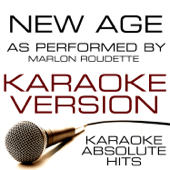 New Age (As Performed By Marlon Roudette) [Karaoke Version]