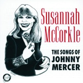 Susannah McCorkle - Any Place I Hang My Hat Is Home