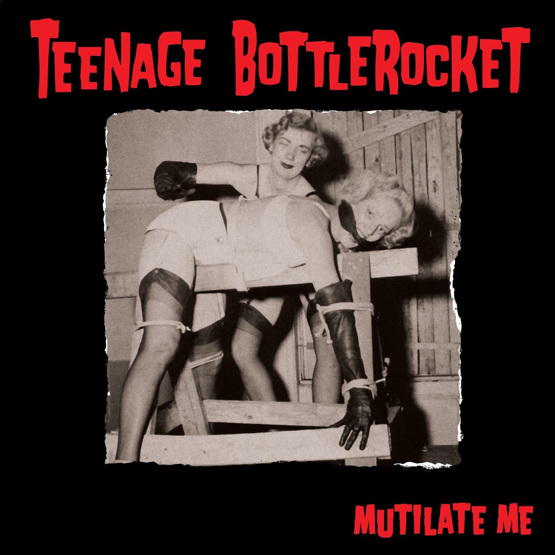 Mutilate Me - Single