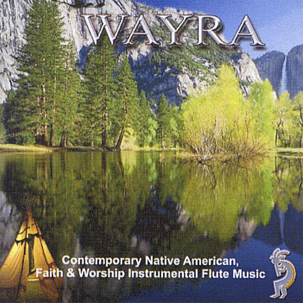A Collection of Contemporary & Native American Themes - Volume 2 by Wayra