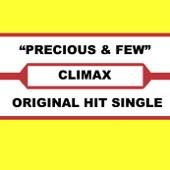 Climax - Precious & Few