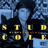 Stud Cole - Burn Baby Burn