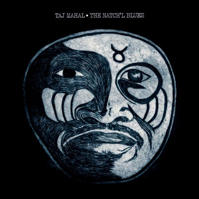 The Natch'l Blues - Taj Mahal album