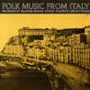 Folk Music from Italy - Various Artists