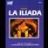 Homer - La Iliada [The Iliad] [Abridged Fiction]