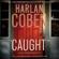 Harlan Coben - Caught