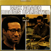 Drums Unlimited - Max Roach - Max Roach