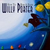 Willy Porter - Fear Only Fear