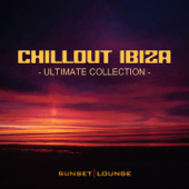 Chill Out Ibiza - Ultimate Collection (Best of Lounge Classics 2012)