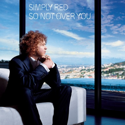 So Not Over You (Live) - Single - Simply Red
