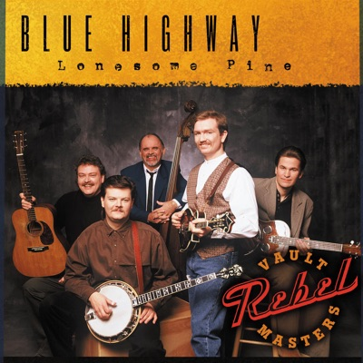 Lonesome Pine - Blue Highway