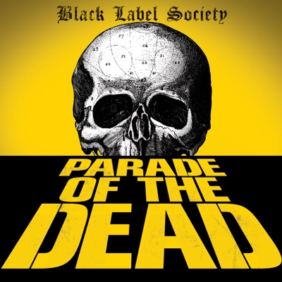 Parade of the Dead - Single - Black Label Society