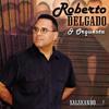 Salseando...! - Roberto Delgado y su Orquesta