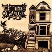 The Brothers Comatose - Dead Flowers