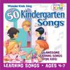 Top 50 Kindergarten Songs - The Wonder Kids