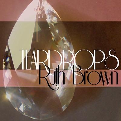 Teardrops - Ruth Brown