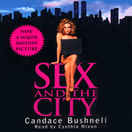 Sex and the City: 10th Anniversary Edition audiobook