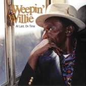 Weepin' Willie Robinson - Can't Go Wrong Woman